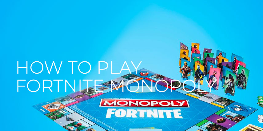 Play Fortnite Monopoly by Hasbro