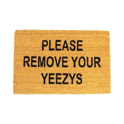 Please Remove Your Yeezys Doormat