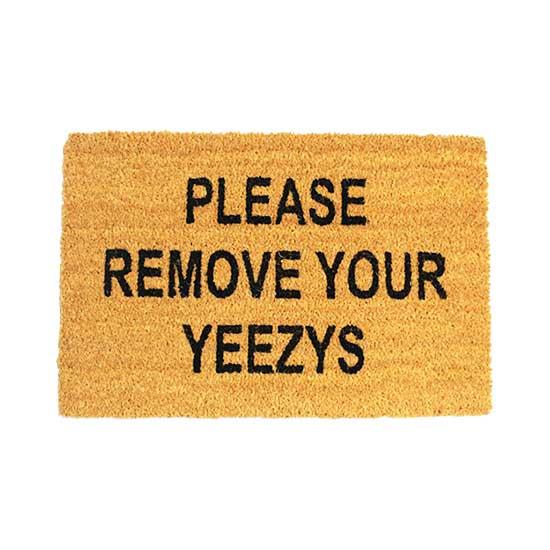 Please Remove Your Yeezys Doormat