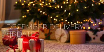 December Delivery Update